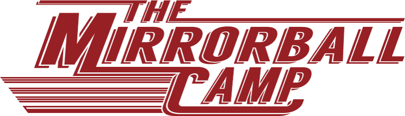 THE MIRRORBALL CAMP